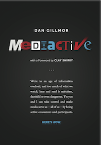 The cover of Mediactive by Dan Gillmor